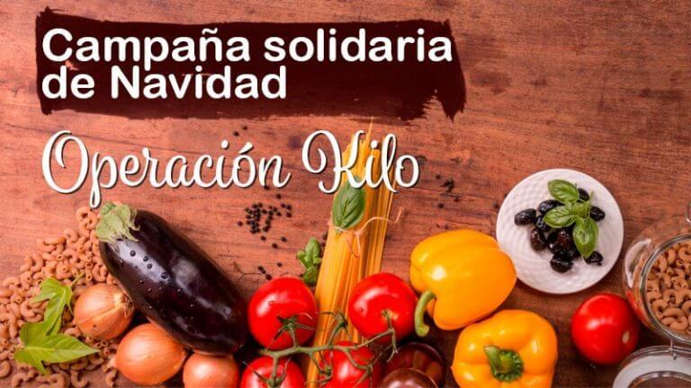 """Campaña de Navidad """"Operación Kilo"""""""
