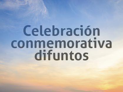 Celebración conmemorativa difuntos